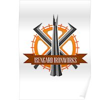 Isengard Ironworks Poster