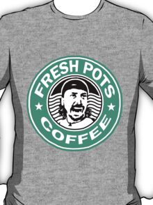 Fresh Pots T-Shirt