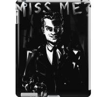 Miss me? iPad Case/Skin