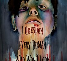 I Question Every Human Who Won't Look In My Eyes by Yasmine Abed