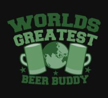 Worlds greatest BEER BUDDY (in green for St Patricks day!) by jazzydevil