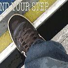 MIND YOU STEP POSTER by Venom22