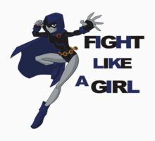 Fight Like a Girl by youburnwithus