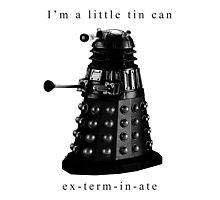 I'm a little tin can. Photographic Print