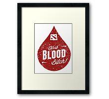 Dota 2 - First Blood B*tch Framed Print