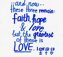 1 Corinthians 13:13 by countedhairs