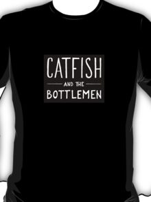 Catfish and the Bottlemen T-Shirt