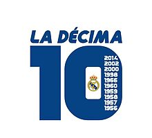 La Decima Real Madrid by refreshdesign