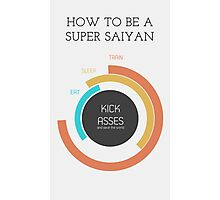 How to be a Super Saiyan Photographic Print