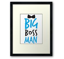 BIG Boss man with a Black Bow Tie Framed Print