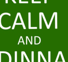 Keep Calm and Dinna Fash Sticker