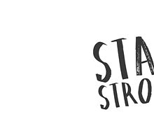 Stay Strong 002 by Alyssa Clark