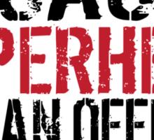 Funny 'Math Teacher Because Superhero Isn't an official Job Title' T-Shirt Sticker