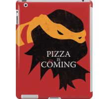 Pizza is Coming iPad Case/Skin