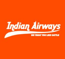 Indian Airways - We Treat You Like Cattle by TeesBox