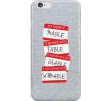 My Name Is Mabel iPhone Case/Skin