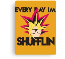 Everyday I'm Shufflin Canvas Print