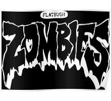 FLATBUSH ZOMBIE Poster