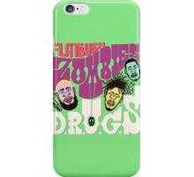 FLATBUSH ZOMBIE DRUGS iPhone Case/Skin