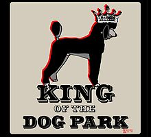 Standard Poodle King of the Dog Park by BarkleyandCo