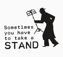 Take a Stand by TheShirtYurt