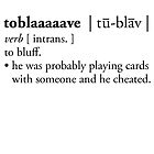 toblaaaaave - defined by noahlicious
