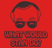 What Would Stan Do? T-Shirt