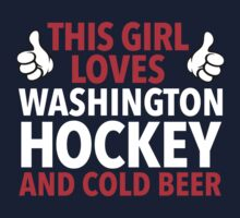Fun 'This Girl Loves Her Washington Hockey and Cold Beer' Funny TShirts and Accessories by Albany Retro