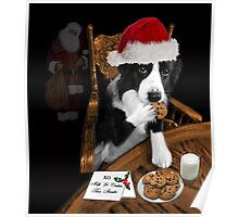 ARF> I'LL JUST SAY SANTA ATE THE COOKIES.. FUN FESTIVE CANINE SANTA PICTURE AND OR PRINT ECT. Poster