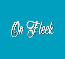 On Fleek by solnoirstudios