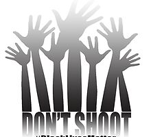 Boujie Originals - TagTees Collection - Don't Shoot by whollytees