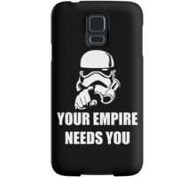 Your Empire Needs You Samsung Galaxy Case/Skin