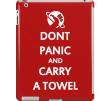 Don't Panic and Carry a Towel iPad Case/Skin