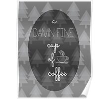 Twin Peaks Damn Fine Cup of Coffee Agent Cooper Poster