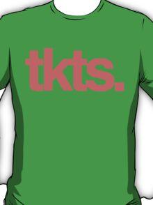 tkts T-Shirt