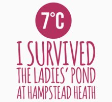 Hilarious London 'I Survived The Ladies' Pond at Hampstead Heath 7°C' Hoodies and Gifts by Albany Retro