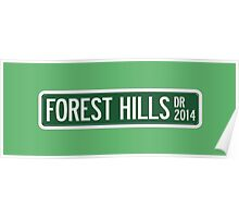 2014 Forest Hills Drive Street Sign Poster