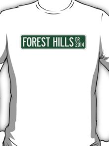 2014 Forest Hills Drive Street Sign T-Shirt
