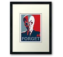 Forget Framed Print