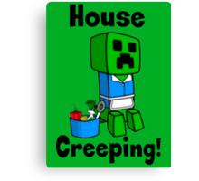 House Creeping  Canvas Print