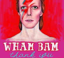 WHAM BAM Thank You MA'AM!- David Bowie by MichelleEatough