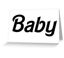 Baby - Black  Greeting Card