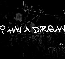 i hav a dream - MLK by SherryAnn