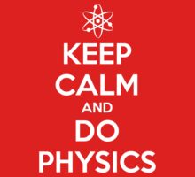 Keep Calm and Do Physics by Feynman