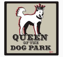 Queen of the Dog Park  Kids Clothes