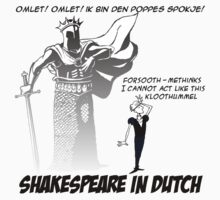 Shakespeare in Dutch by johnkratovil