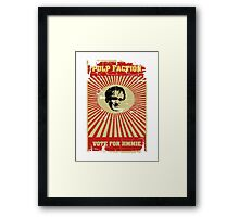 Pulp Faction - Jimmie Framed Print