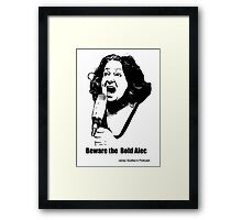 Janey: The Bold Alec Framed Print