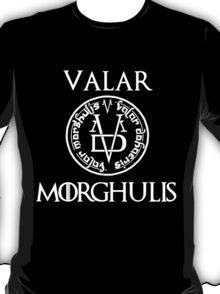 Game Of Thrones-Valar morghulis T-Shirt