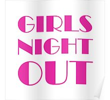 Girls Night Out Pink Poster